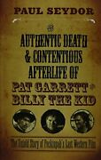 Authentic Death And Contentious Afterlife Of Pat Garrett By Paul Seydor Mint