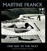 Martine Franck One Day To Next Aperture Monograph By John Berger - Hardcover