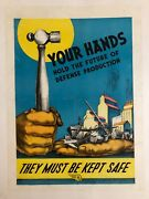 Wwii Ww2 Original War Poster Defense Production Factory Safety Homefront Labor