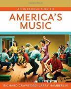 An Introduction To America's Music Second Edition By Richard Crawford And Larry