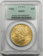 United States 1893 20 Liberty Head Gold Coin Pcgs Ms60 Unc/bu Old Green Holder