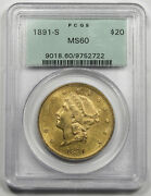 United States 1891 S 20 Liberty Head Gold Coin Pcgs Ms60 Unc Old Green Holder