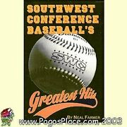 Southwest Conference Baseballand039s Greatest Hits By Neal Farmer Mint Condition