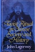Taoist Ritual In Chinese Society And History By John Lagerwey - Hardcover Vg+