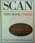 Scan This Book Three Thousands More Copyright-free By John Mendenhall Excellent