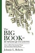 Big Book Of Business Quotations Over 1400 Of Smartest By Johnnie L. Roberts