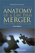 Anatomy Of A Law Firm Merger How To Make--or Break-- Deal By Hildebrandt