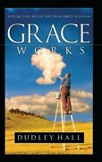 Grace Works By Dudley Hall