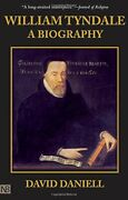 William Tyndale A Biography By David Daniell - Hardcover Excellent Condition