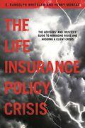 Life Insurance Policy Crisis Advisors And Trustees Guide By E. Randolph Vg