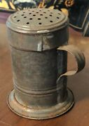 Antique Tin Shaker Muffineer American Tinsmith Made 19th Century Country