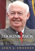 Looking Back Moving Forward My Life In American Labor By John J. Sweeney Mint