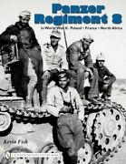 Panzer Regiment 8 In World War Ii Poland-france-north By Kevin Fish