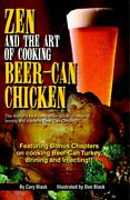 Zen And Art Of Cooking Beer-can Chicken Definitive Guide By Cary Black Mint