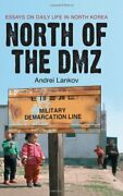 North Of Dmz Essays On Daily Life In North Korea By Andrei Lankov Mint