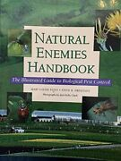 Natural Enemies Handbook Illustrated Guide To Biological By Mary Louise Flint