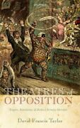 Theatres Of Opposition Empire Revolution And Richard By David Francis Taylor