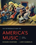 An Introduction To America's Music Third Edition By Richard Crawford And Larry