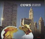 Cows On Parade In Chicago By Mary Ellen Sullivan - Hardcover Brand New