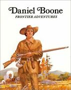 Daniel Boone Frontier Adventures Easy Biographies By Keith Brandt Mint