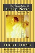 Adventures Of Lucky Pierre Directors' Cut Coover, By Robert Coover Mint