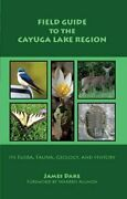Field Guide To Cayuga Lake Region By James Dake Excellent Condition
