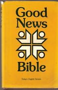 Good News Bible Today's English Version By American Bible Society - Hardcover Vg