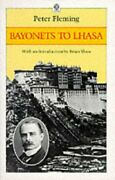 Bayonets To Lhasa First Full Account Of British Invasion By Peter Fleming Mint