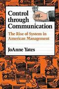 Control Through Communication Rise Of System In American By Joanne Yates Vg+