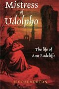 Mistress Of Udolpho Life Of Ann Radcliffe By Rictor Norton