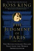 Judgment Of Paris Revolutionary Decade That Gave World By Ross King