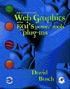 Astonishing Web Graphics With Kaiand039s Powertools And By David D. Busch Excellent