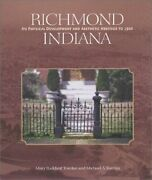 Richmond Indiana Its Physical Development And Aesthetic By Mary Raddant Tomlan