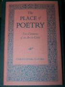 Place Of Poetry Two Centuries Of An Art In Crisis By Christopher Clausen Mint