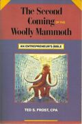 Second Coming Of Wooly Mammoth By Ted Frost Brand New