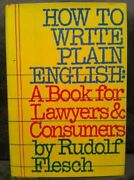 How To Write Plain English A Book For Lawyers And By Rudolf Franz Flesch Mint