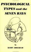 Psychological Types And Seven Rays Volume 1 By Kurt B. Abraham Mint Condition