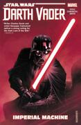 Star Wars Darth Vader Dark Lord Of The Sith Vol. 1 Imperial Machine By Soule