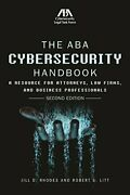 Aba Cybersecurity Handbook A Resource For Attorneys, Law By Jill D. Rhodes