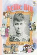 Nellie Bly History Maker Bios Lerner By Shannon Knudsen Excellent Condition