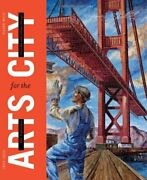 San Francisco Arts For City Civic Art And Urban Change, By Susan Wels Mint
