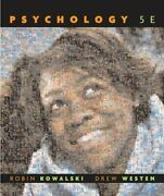 Psychology By Robin M. Kowalski And Drew Westen - Hardcover Mint Condition