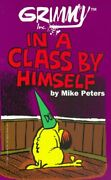 Grimmy Grimm In A Class By Himself Mother Goose And By Mike Peters Excellent