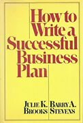 How To Write A Successful Business Plan By Julie K. Brooks And Barry A. Stevens Vg