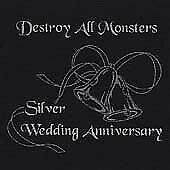 Destroy All Monsters - Silver Wedding Anniversary - Cd - Excellent Condition