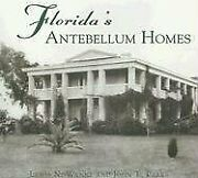 Floridaand039s Antebellum Homes Fl Images Of America By Lewis N. Wynne And John T.