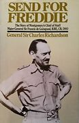 Send For Freddie Story Of Monty's Chief Of Staff, By Charles Richardson Vg+