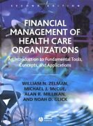 Financial Management Of Health Care Organizations An By William N. Zelman Vg