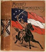 Mosby's War Reminiscences And Stuart's Cavalry Campaigns By John S. Mosby