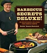 Bbq Secrets Deluxe Very Best Recipes Tips And Tricks From By Ronnie Shewchuk New